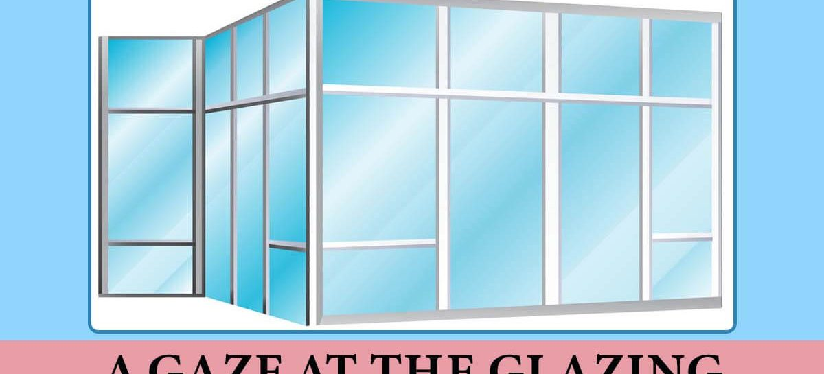 A Gaze at the Glazing
