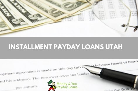 How to get Installment Loans in Utah